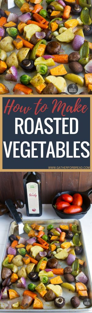 How To Make Roasted Vegetables – Easy recipe favorite for vegetables. Potatoes, onions, peppers all roasted to perfection. Side dish dinner solution.