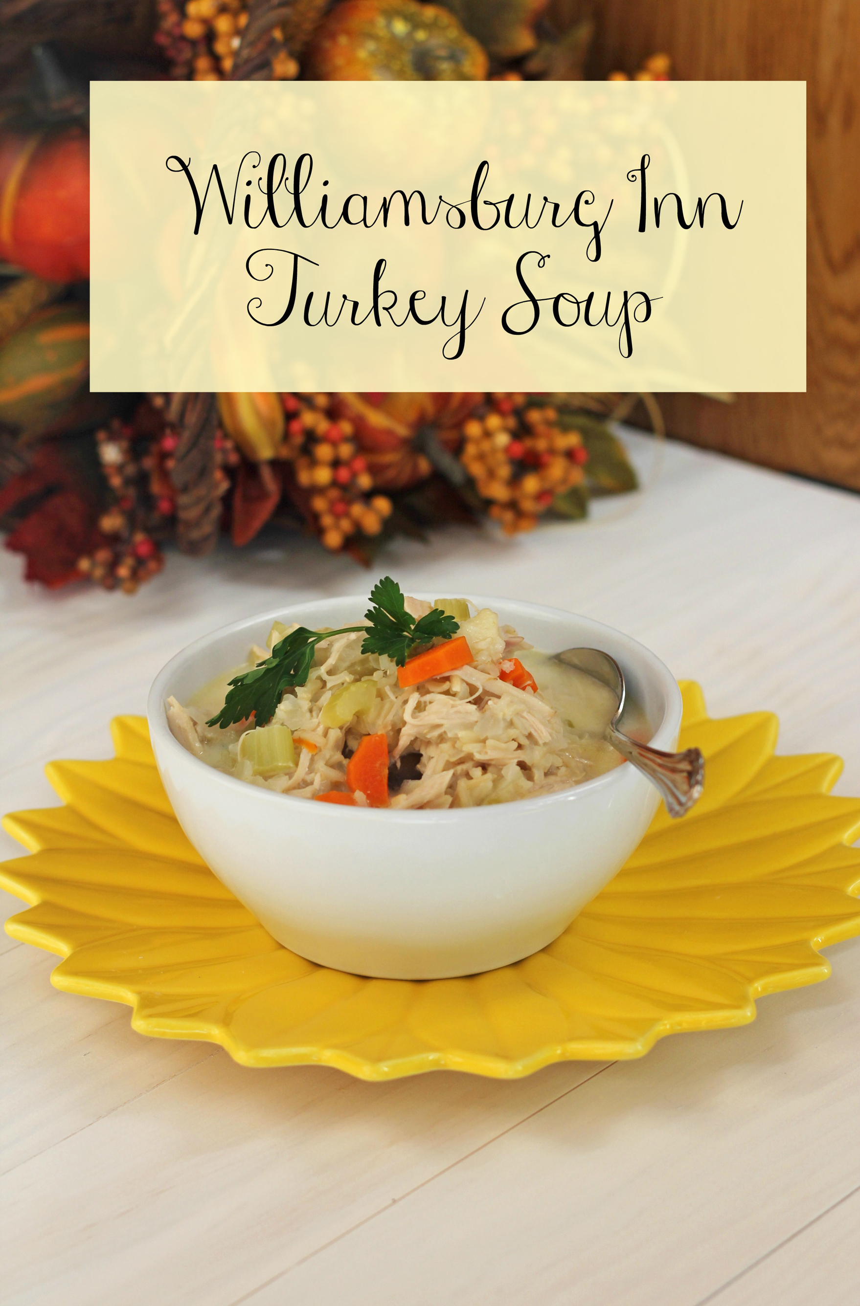 Williamsburg Inn Turkey Soup