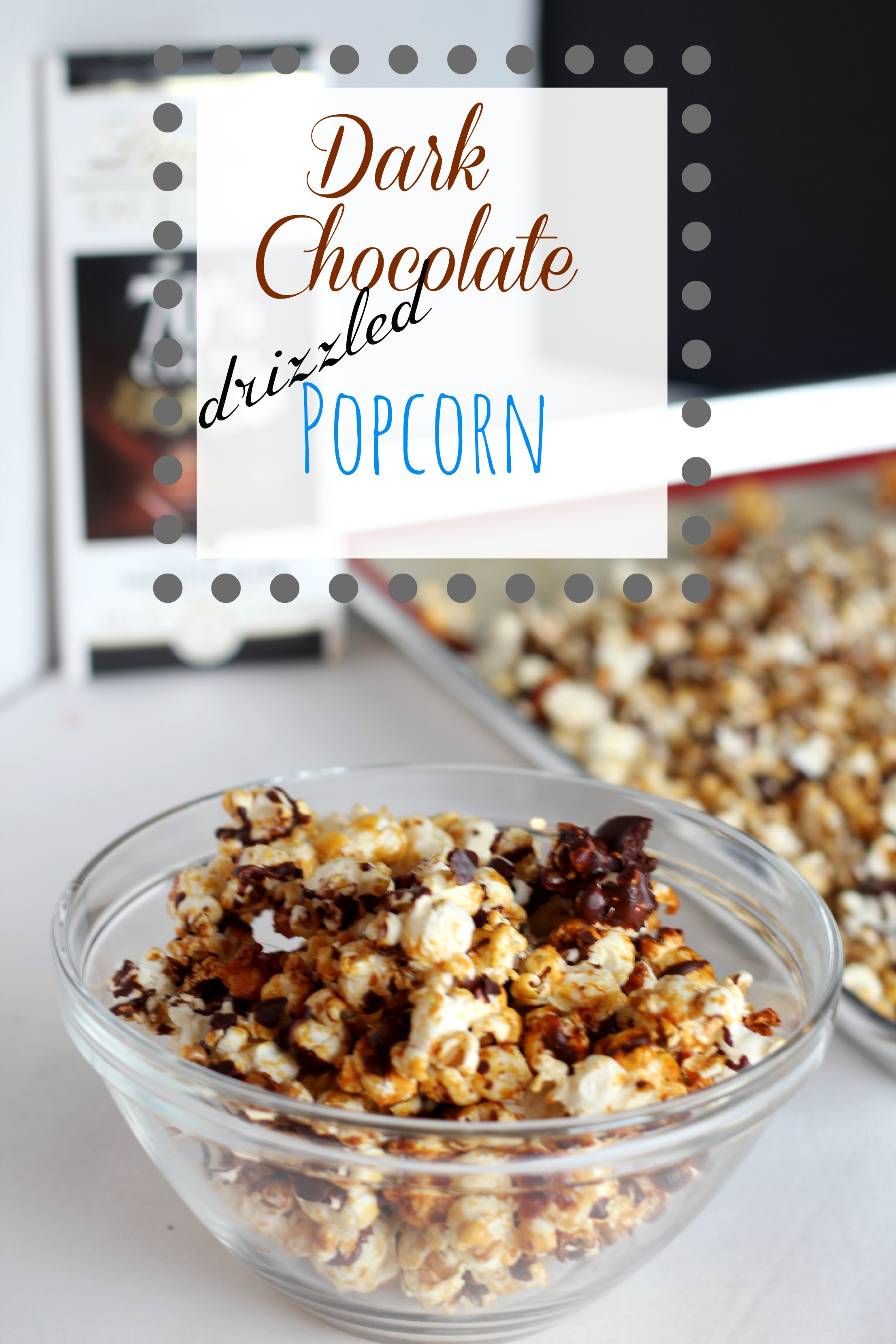 Dark Chocolate Drizzled Kettle Corn