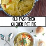 Chicken Pot Pie – Pennsylvania Dutch Style
