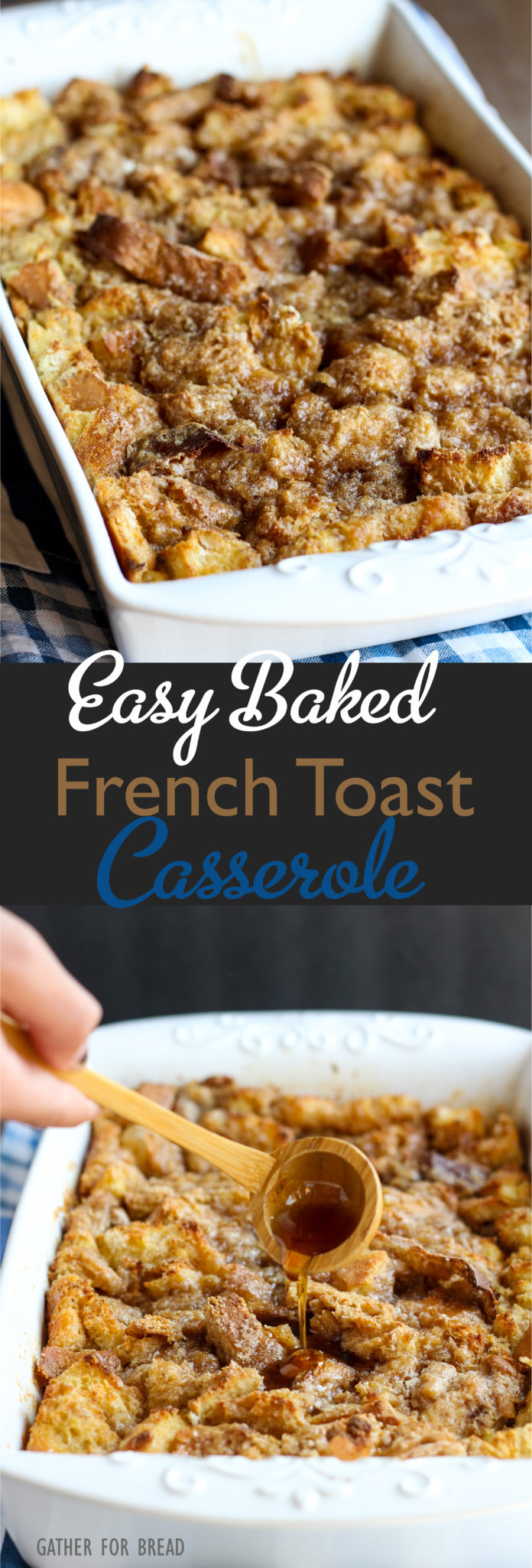 Easy Baked French Toast Casserole - Quick family favorite. Make the ...