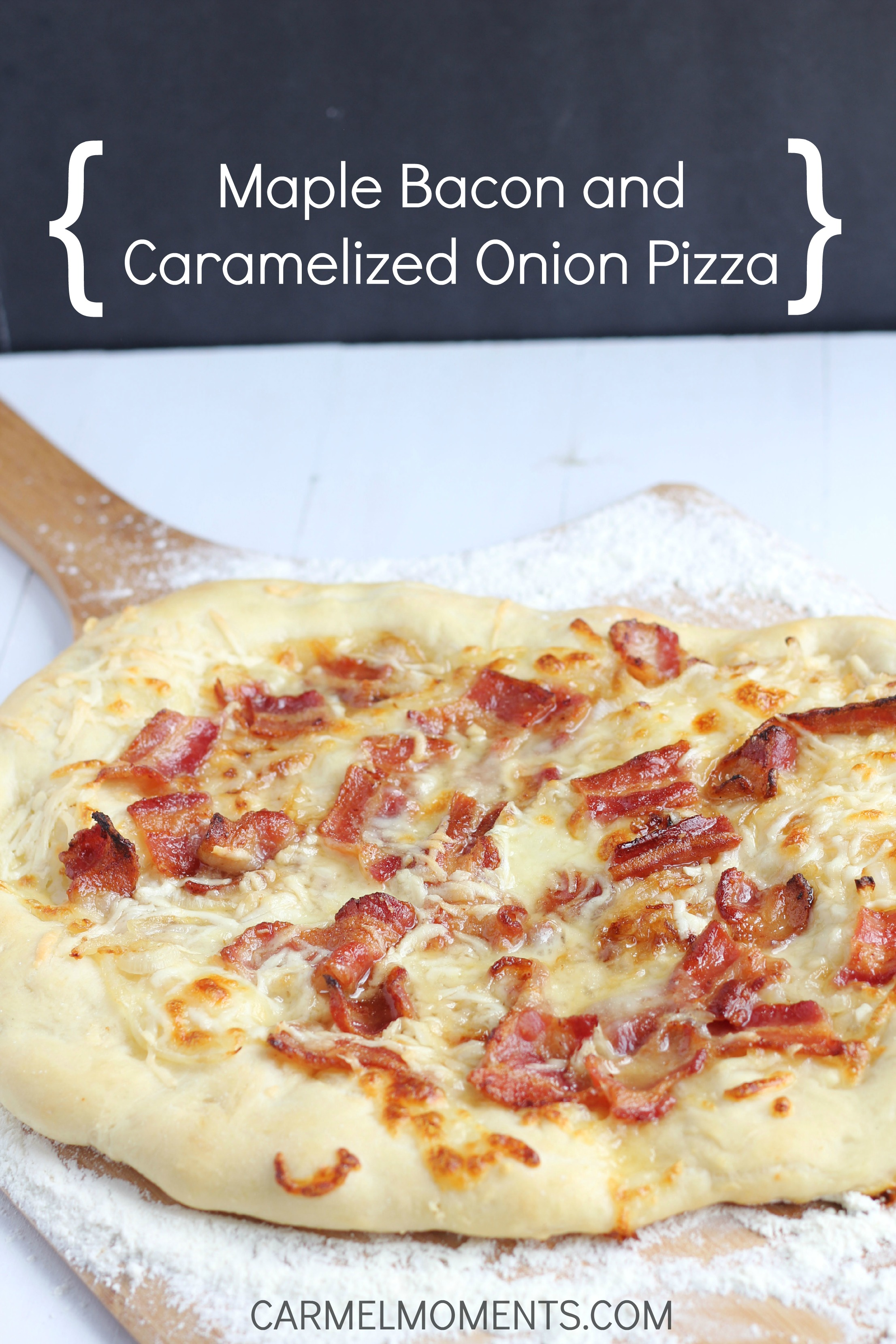 Maple, Bacon and Caramelized Onion Pizza - Fresh pizza with pure maple ...