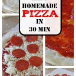 Easy 30 Minute Homemade Pizza