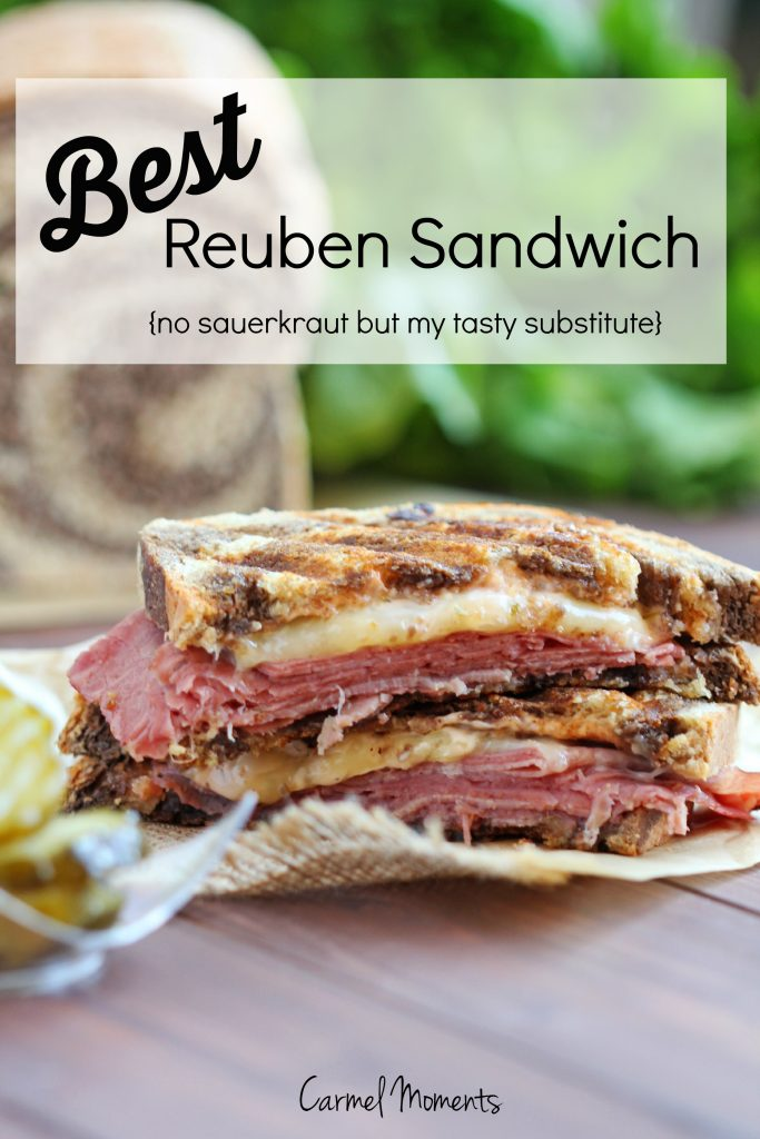 Best Reuben Sandwich without Sauerkraut – My classic version with a ...