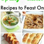 Spring and Easter Recipes to Feast On