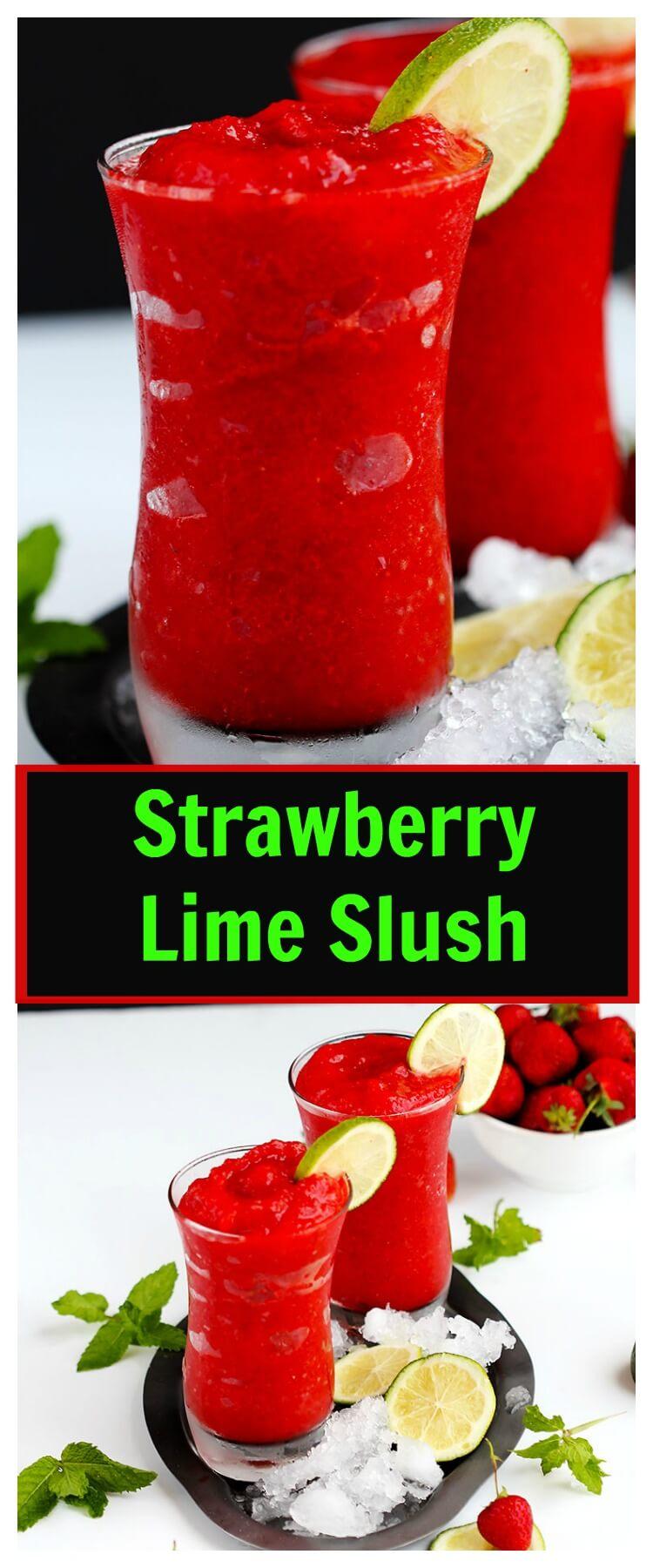 Strawberry Lime Slush - Fruit slushies are the perfect summer drink ...