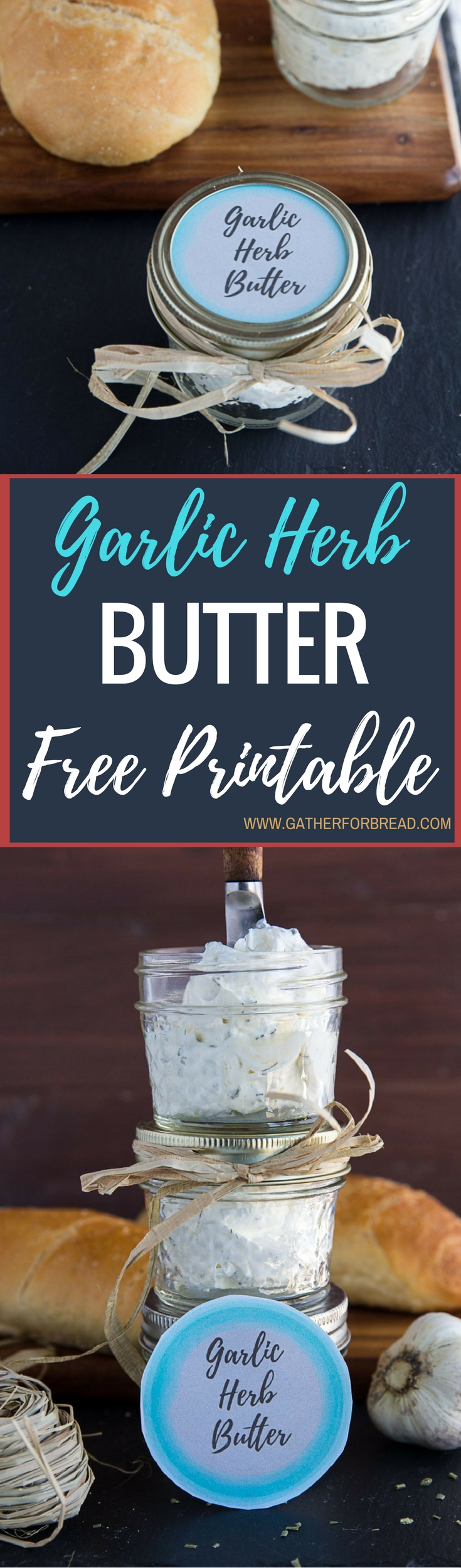 Garlic Herb Butter with Free Mason Jar Printable Label