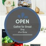 Gather for Bread Shop is Now Open for Business