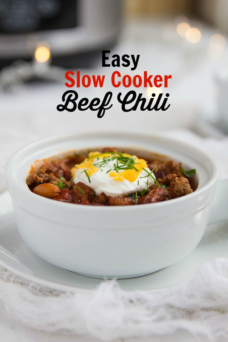 Easy Slow Cooker Beef Chili – Simple blend of red beans, white beans ...