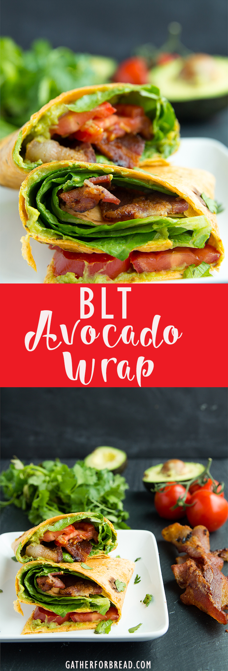 BLT Avocado Wrap - Easy , 5 ingredients guacamole blt wrap. My ...