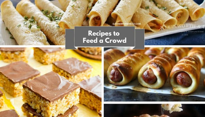 Recipes to Feed a Crowd – Easy Entertaining