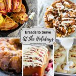 Breads to Serve for the Holidays