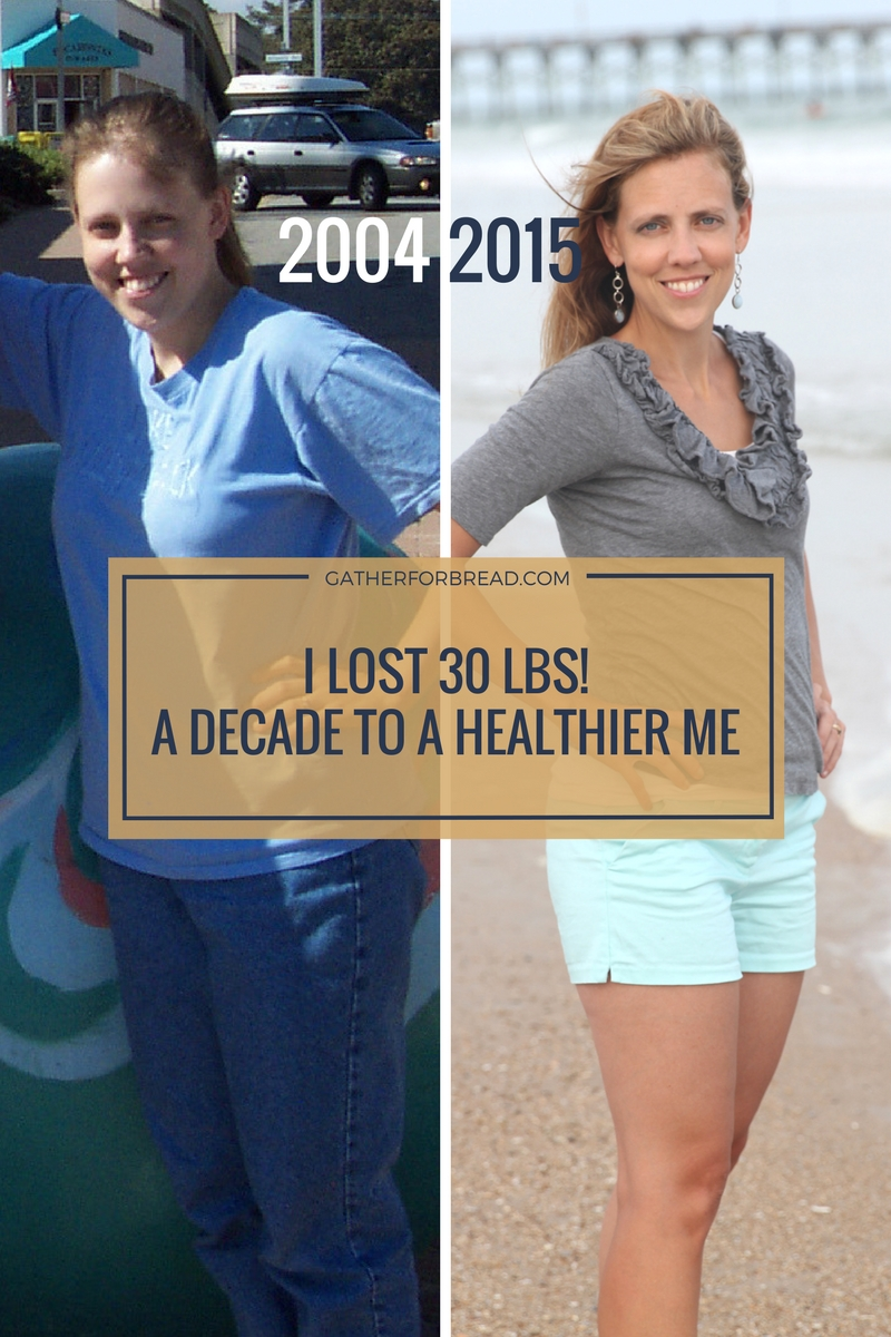 I Lost 30 Pounds - A Decade of Getting Fit