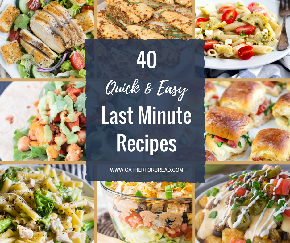 Last minute meals gather for bread last minute meals quick last minute dinner recipe ideas for guests when company is sisterspd